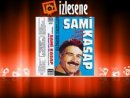 Sami Kasap - Diz ktm nnde