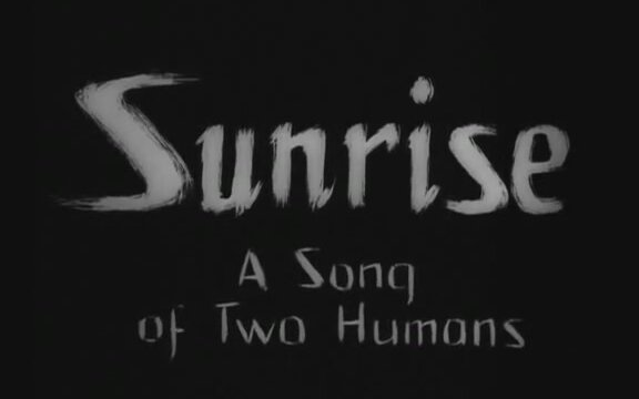Sunrise: A Song of Two Humans Fragman